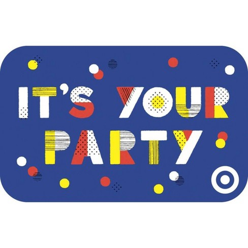 Its Your Party GiftCard - image 1 of 1