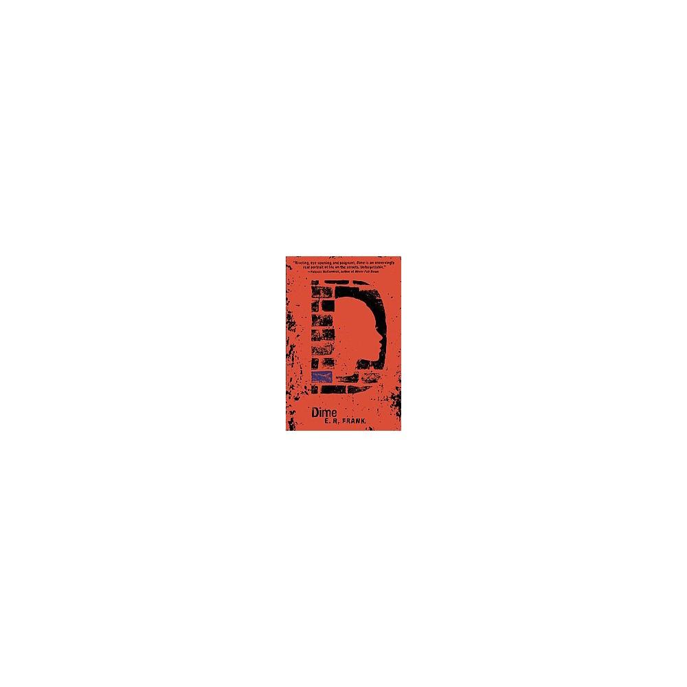 Dime (Reprint) (Paperback) (E. R. Frank)