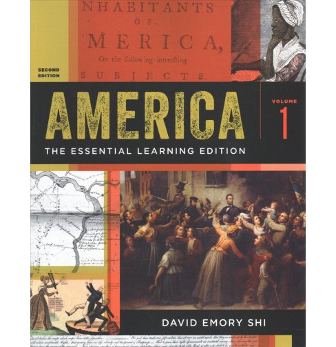 America : The Essential Learning Edition -  2 PAP/PSC by David E. Shi (Paperback) - image 1 of 1