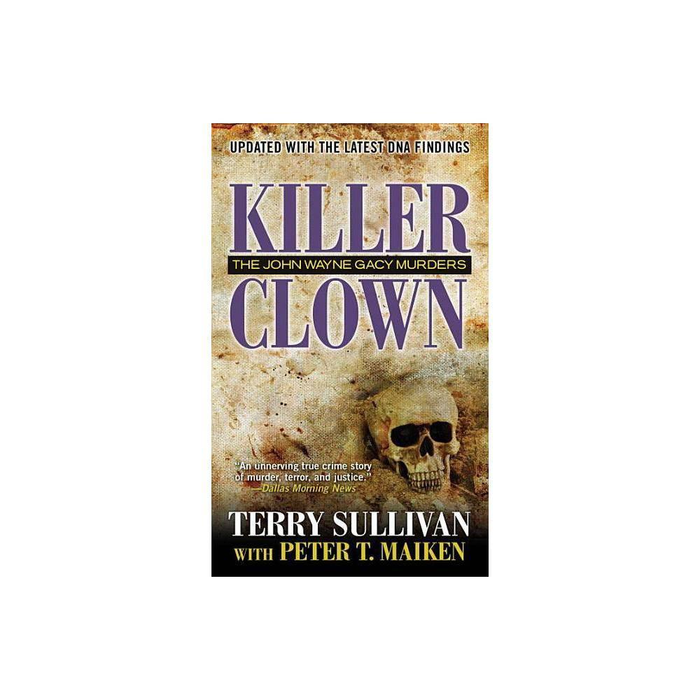 Killer Clown By Terry Sullivan Peter Maiken Paperback