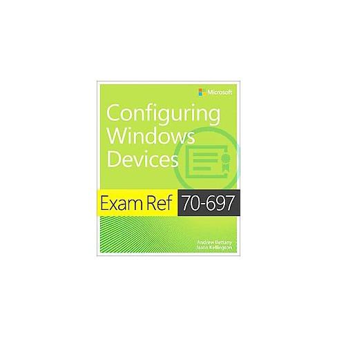Exam Ref 70 697 Configuring Windows Devices Paperback Andrew