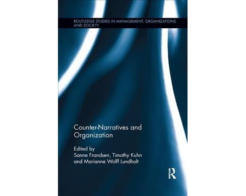 Counter-Narratives and Organization -  Reprint (Paperback) - image 1 of 1
