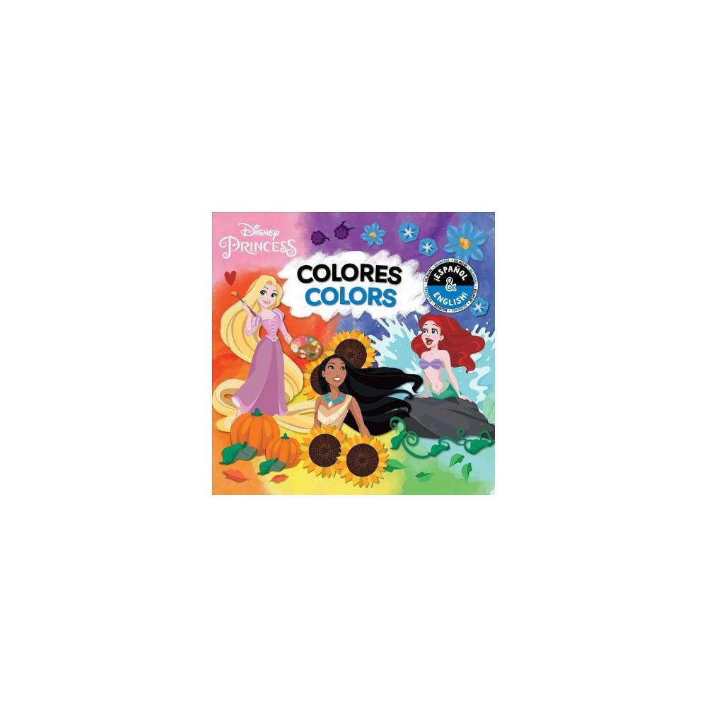 Colors Colores English Spanish Disney Princess Disney Bilingual By Buzzpop Board Book