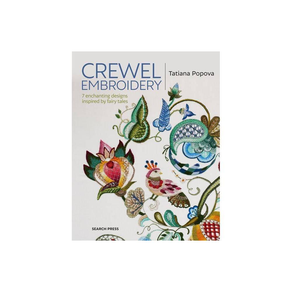 Crewel Embroidery By Tatiana Popova Paperback