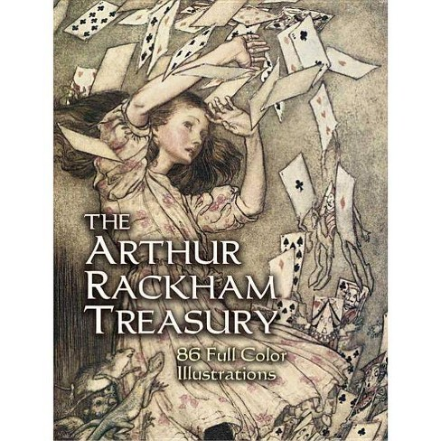The Arthur Rackham Treasury - (Dover Fine Art, History of Art) (Paperback) - image 1 of 1
