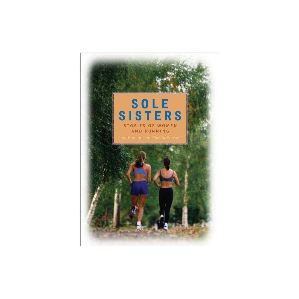 Sole Sisters By Jennifer Lin Susan Warner Paperback