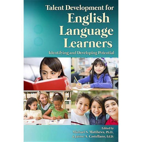 Talent Development for English Language Learners - (Paperback) - image 1 of 1