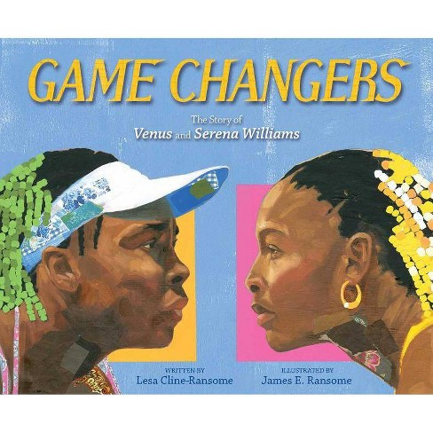 Game Changers - by  Lesa Cline-Ransome (Hardcover) - image 1 of 1
