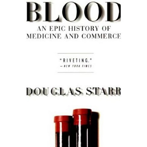 Blood - by  Douglas Starr (Paperback) - image 1 of 1