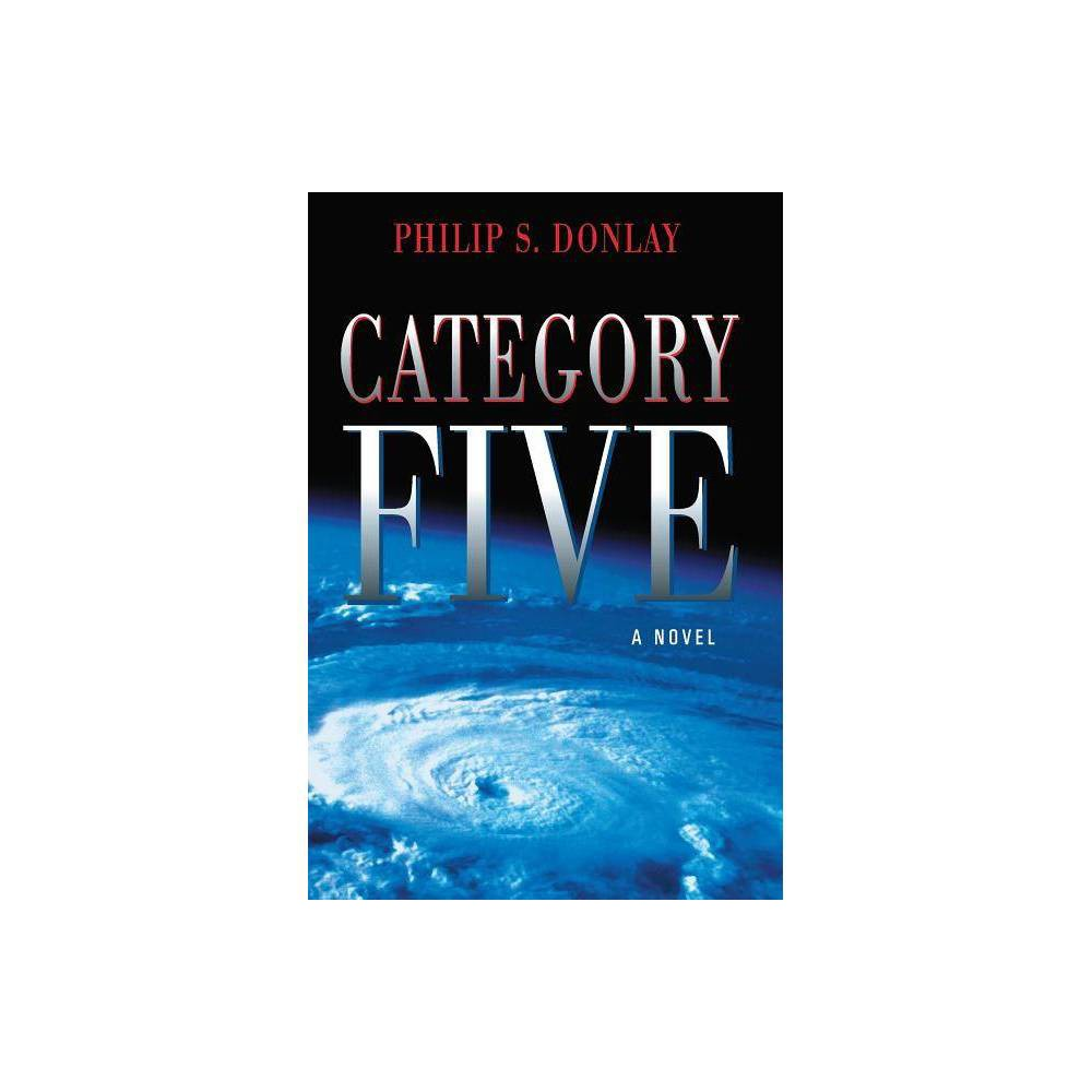 Category Five, Volume 1 - (Donovan Nash) by Philip Donlay (Paperback) In the Atlantic Ocean, hurricane Helena is gathering strength, bing the most powerful storm in recorded history. As Helena bears down on Bermuda, Donovan Nash, along with other members of the scientific research organization Eco-Watch, are called to fly in and extract key government people who have been studying Helena. For Donovan Nash, the routine mission turns deadly when an attempt is made on the life of the lead scientist. A woman from the past, Dr. Lauren McKenna, is suddenly thrust back into his life. With 300 mph winds and waves over 90 feet, Helena marches relentlessly for the vulnerable east coast of the United States. In a bold attempt to diffuse the power of the hurricane, Eco-Watch is called upon to conduct a final flight above the massive fury, where the jet suffers a catastrophic engine failure. Now the only option is to maneuver the crippled airplane into the calm of Helena's eye.