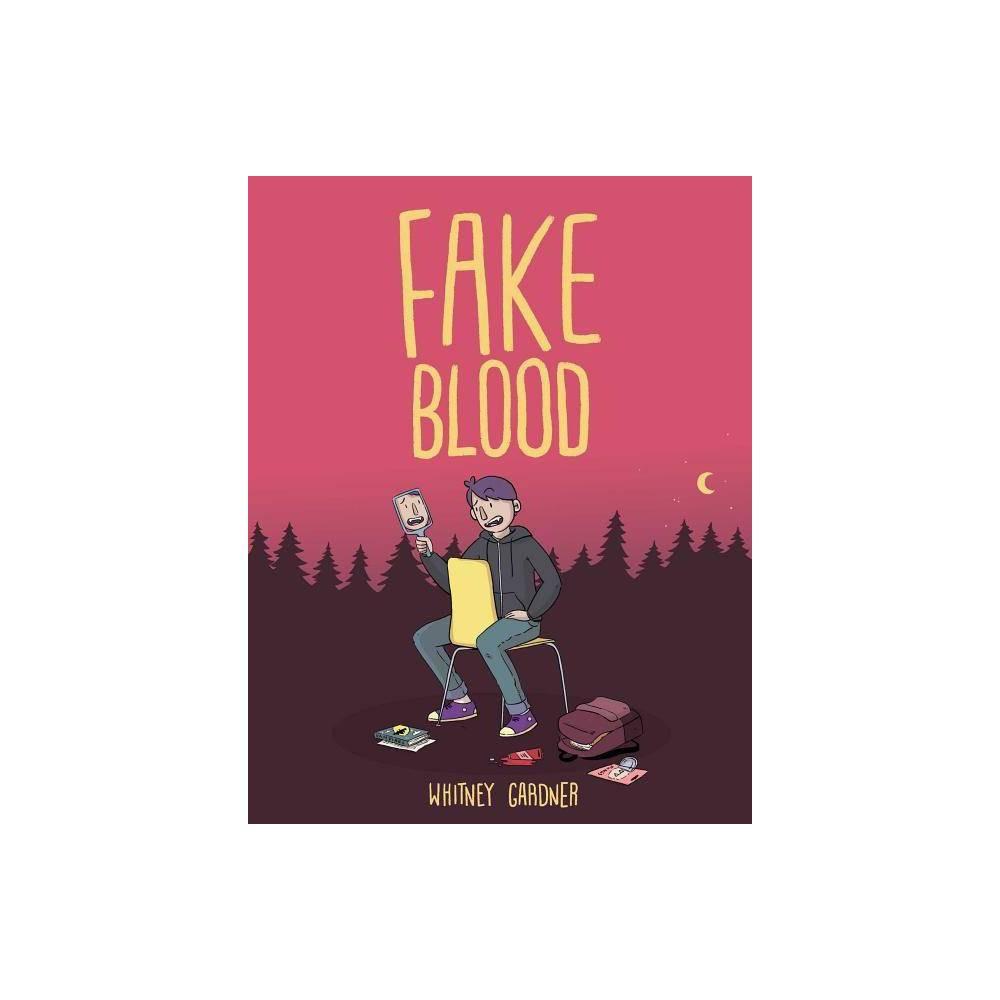 Fake Blood By Whitney Gardner Paperback