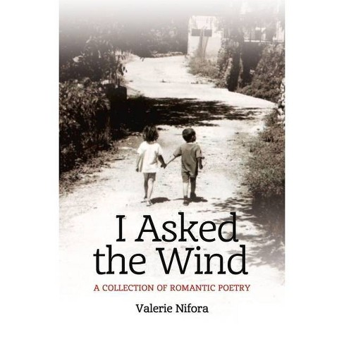 I Asked the Wind - by  Valerie Nifora (Paperback) - image 1 of 1