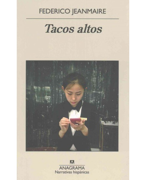 Tacos altos / High Heels (Paperback) (Federico Jeanmaire) - image 1 of 1