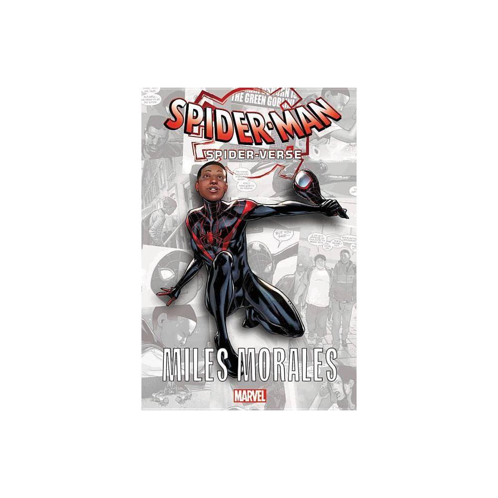 Spider Man Spider Verse Miles Morales By Brian Michael Bendis Paperback