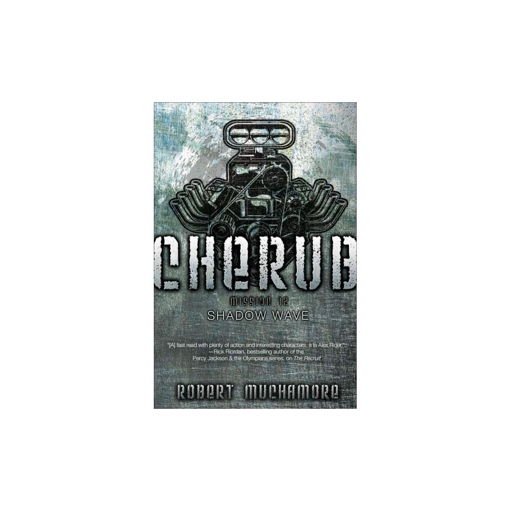 Shadow Wave - (Cherub) by Robert Muchamore (Hardcover)