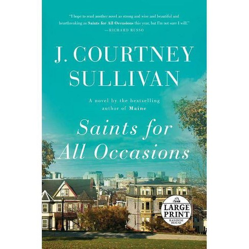 Saints for All Occasions - by  J Courtney Sullivan (Paperback) - image 1 of 1