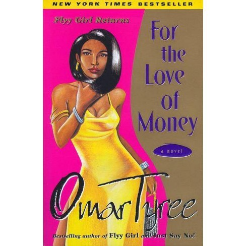 For the Love of Money - by  Omar Tyree (Paperback) - image 1 of 1