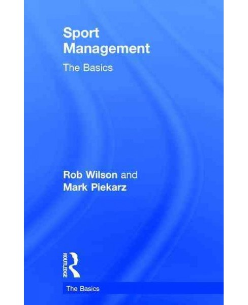 Sport Management : The Basics (Hardcover) (Robert Wilson) - image 1 of 1