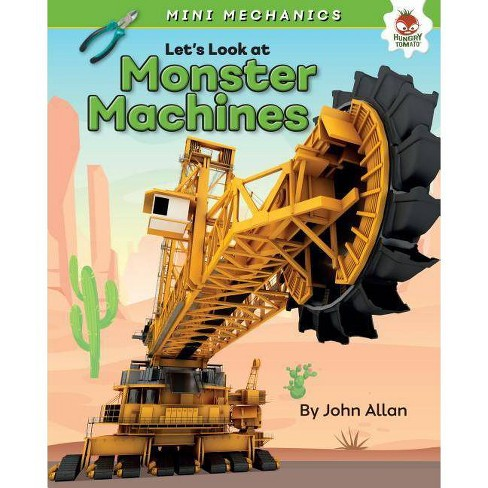Let's Look at Monster Machines - (Mini Mechanics) by  John Allan (Hardcover) - image 1 of 1