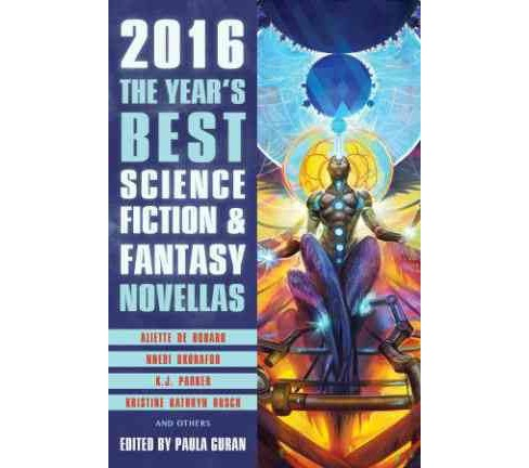 Year's Best Science Fiction & Fantasy Novellas 2016 (Paperback) - image 1 of 1