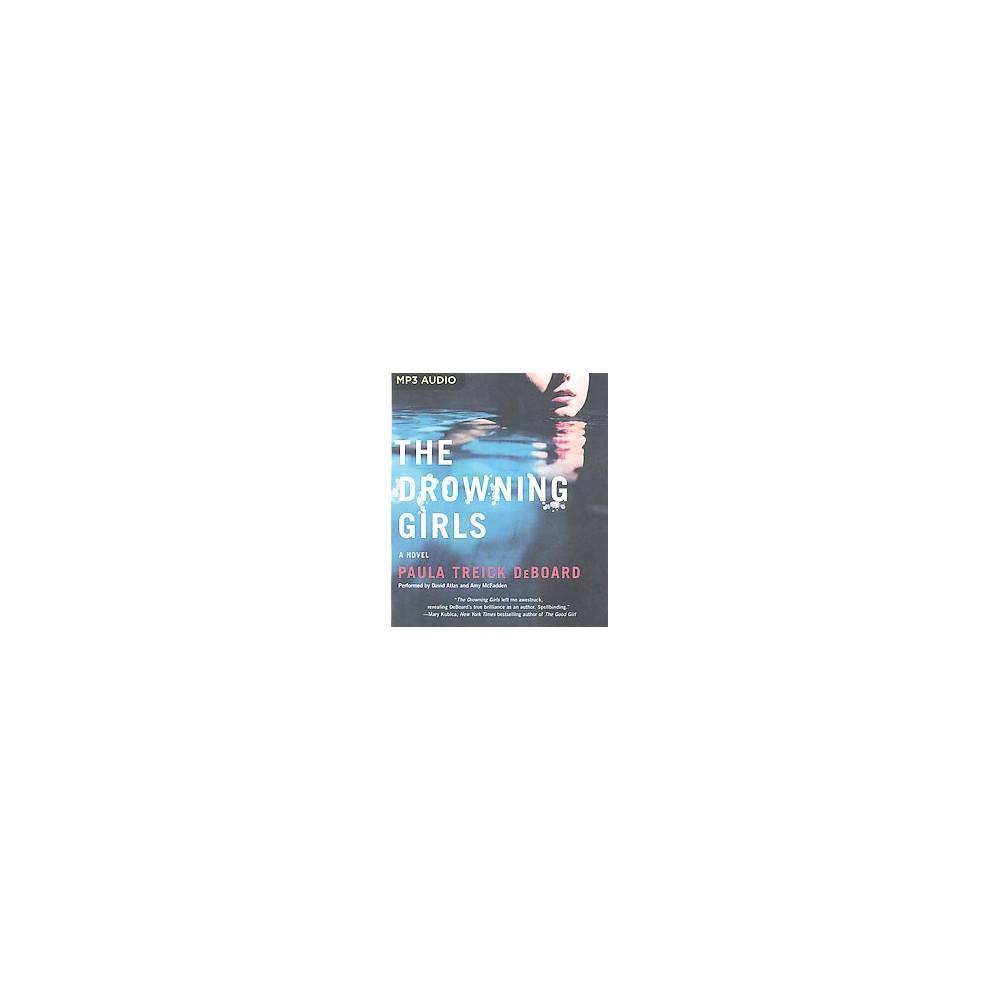 Drowning Girls (Unabridged) (MP3-CD) (Paula Treick Deboard)