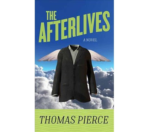 Afterlives -  (Center Point Large Print) by Thomas Pierce (Hardcover) - image 1 of 1