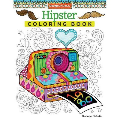 Hipster Coloring Book - (coloring Is Fun) By Thaneeya Mcardle (paperback) :  Target