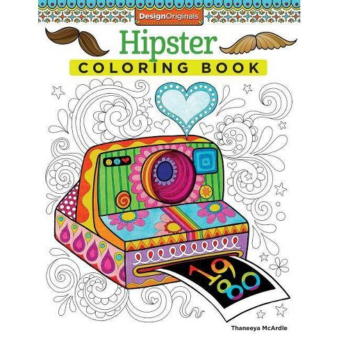 Hipster Coloring Book - (Design Originals) by  Thaneeya McArdle (Paperback) - image 1 of 1