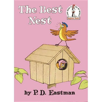 The Best Nest (Hardcover) by P. D. Eastman
