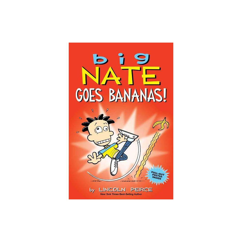 Big Nate Goes Bananas Big Nate By Lincoln Peirce Paperback