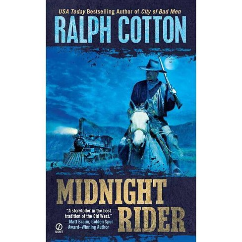 Midnight Rider - by  Ralph Cotton (Paperback) - image 1 of 1