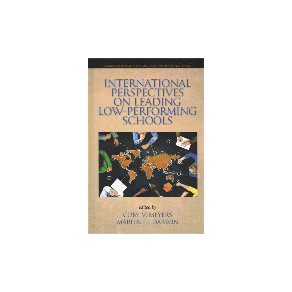 International Perspectives on Leading Low-performing Schools - (Hardcover)