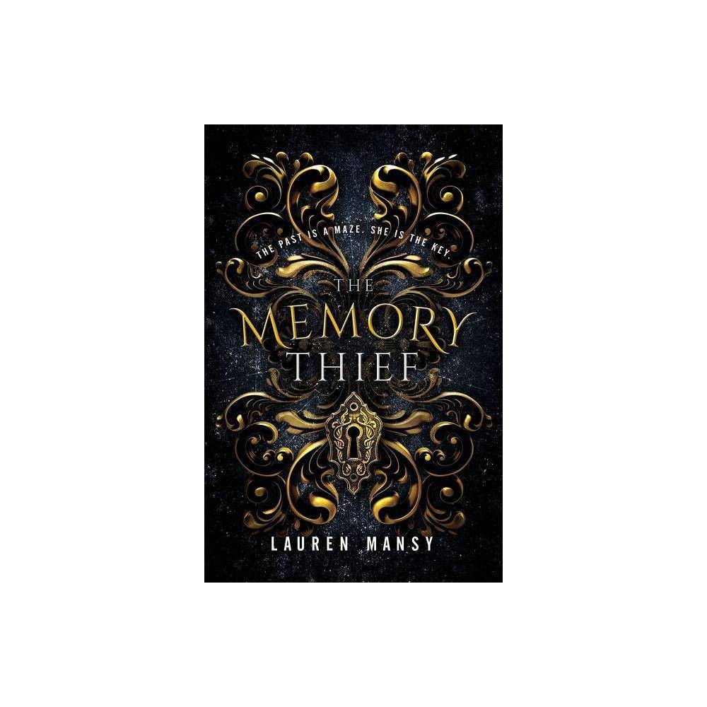 The Memory Thief By Lauren Mansy Hardcover
