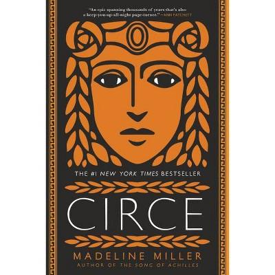 Circe - by  Madeline Miller (Paperback)