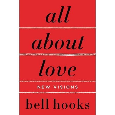 All About Love : New Visions (Paperback)(Bell Hooks)