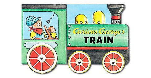 Curious George's Train ( Curious George) (Board) by H. A. Rey - image 1 of 1
