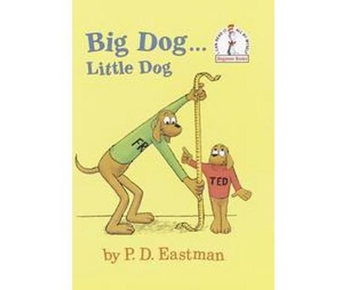 Big Dog Little Dog (Hardcover) (P. D. Eastman) - image 1 of 1