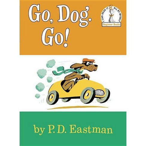 Go, Dog. Go! (Hardcover) by P. D. Eastman - image 1 of 1