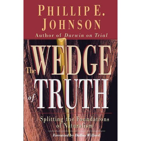 Wedge of Truth - by  Phillip E Johnson (Paperback) - image 1 of 1