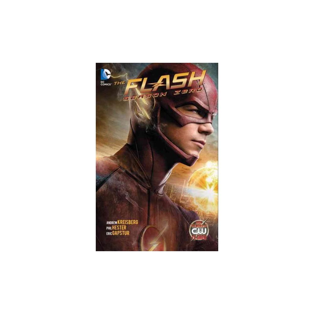 The Flash Season Zero ( Flash!) (Media Tie-In) (Paperback)