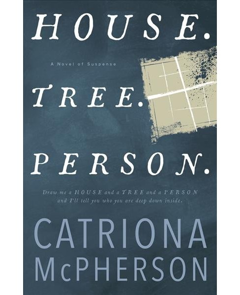 House, Tree, Person -  by Catriona McPherson (Hardcover) - image 1 of 1