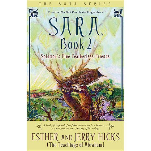Solomon's Fine Featherless Friends - (Sara) by  Esther Hicks & Jerry Hicks (Paperback) - image 1 of 1