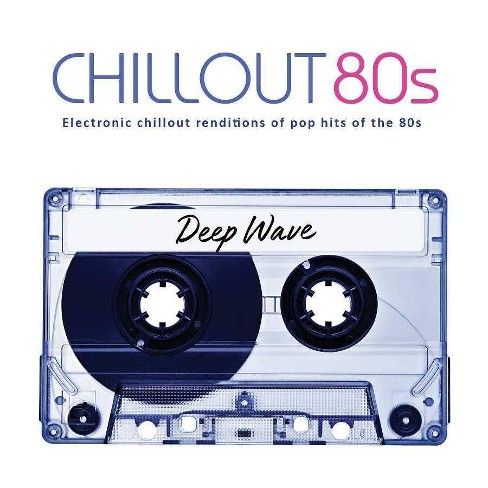 Deep Wave - Deep Wave:Chill Out 80's (CD) - image 1 of 1