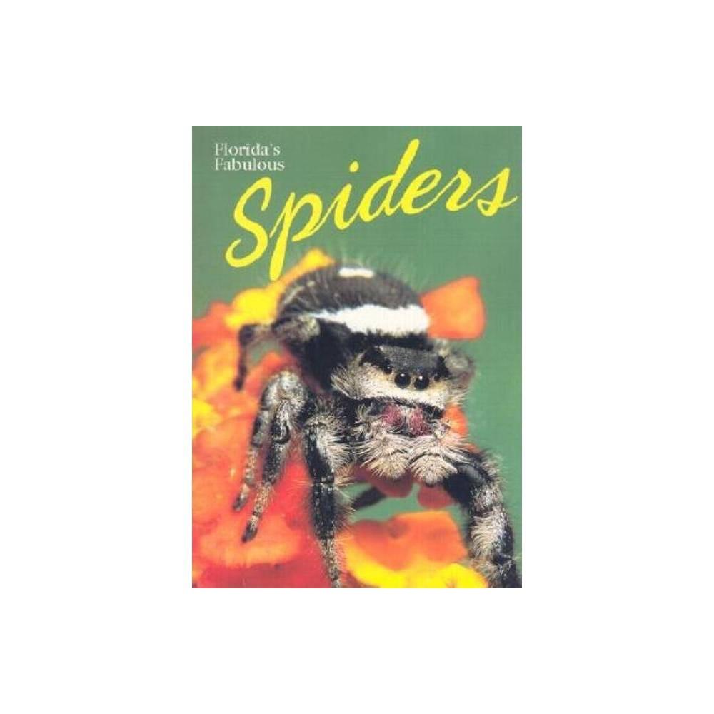 Florida S Fabulous Spiders Paperback