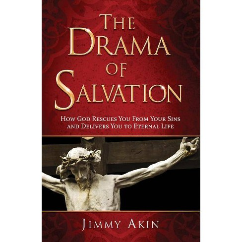 The Drama of Salvation - by  Jimmy Akin (Hardcover) - image 1 of 1