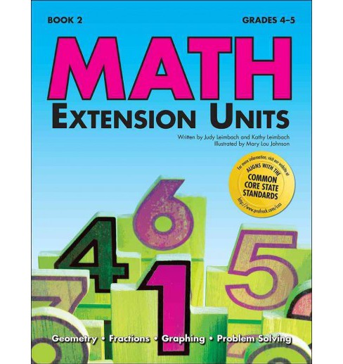 Math Extension Units : Book 2 (Paperback) (Judy Leimbach & Kathy Leimbach) - image 1 of 1