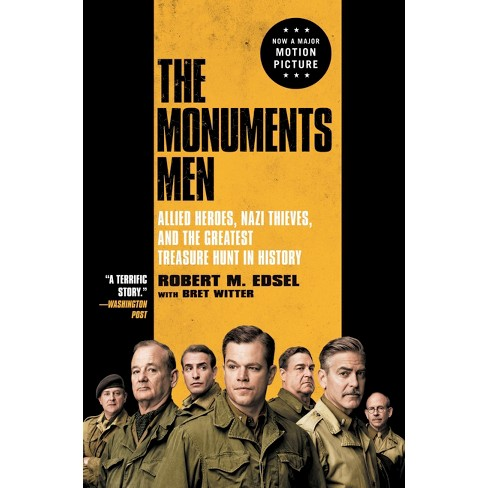 The Monuments Men (Media Tie-In Edition) (Paperback) by Robert M. Edsel - image 1 of 1