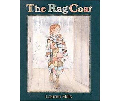 Rag Coat (School And Library) (Lauren A. Mills) - image 1 of 1