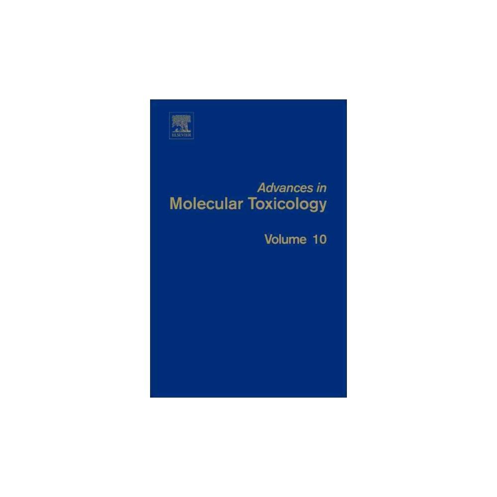 Advances in Molecular Toxicology (Hardcover)