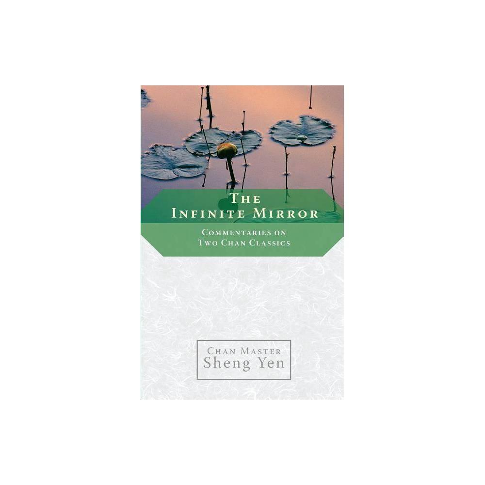 The Infinite Mirror By Master Sheng Yen Paperback